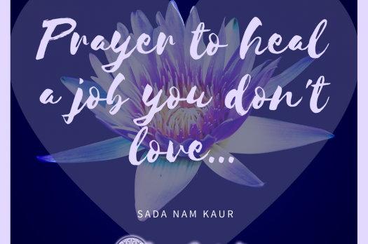 Prayer to heal a job you don't love…